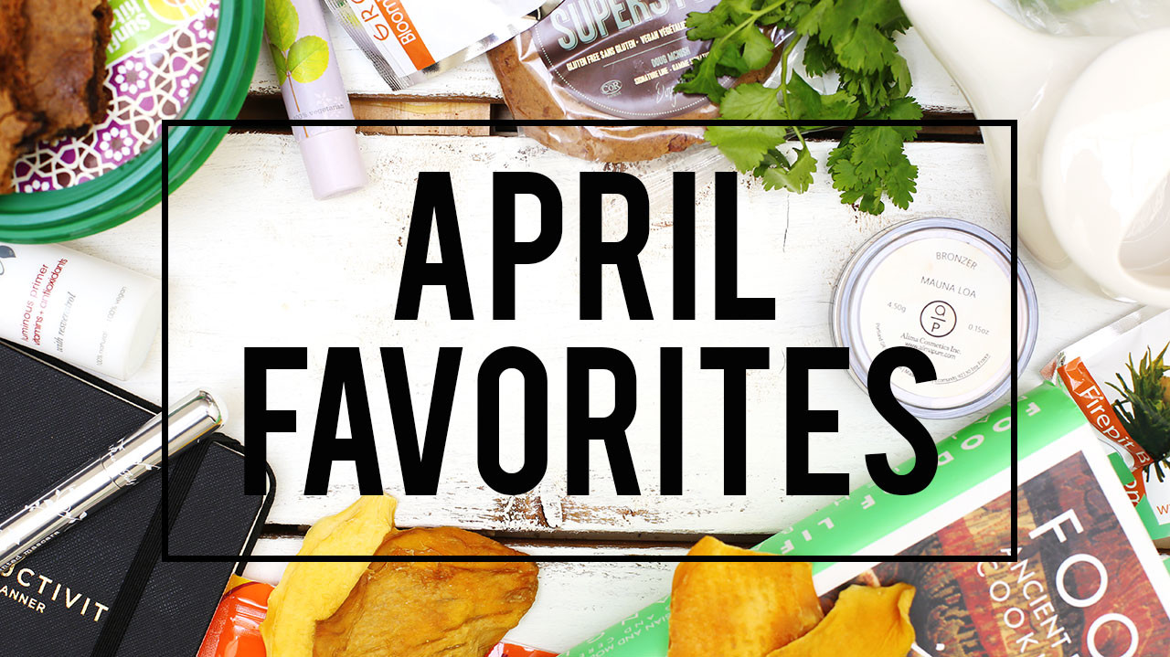 April Favorites 2016