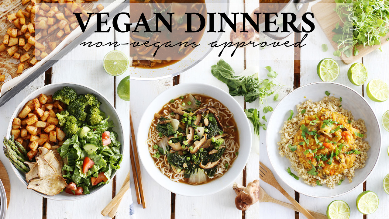 Easy + Tasty Vegan Dinners | Non-Vegan Husband Approved