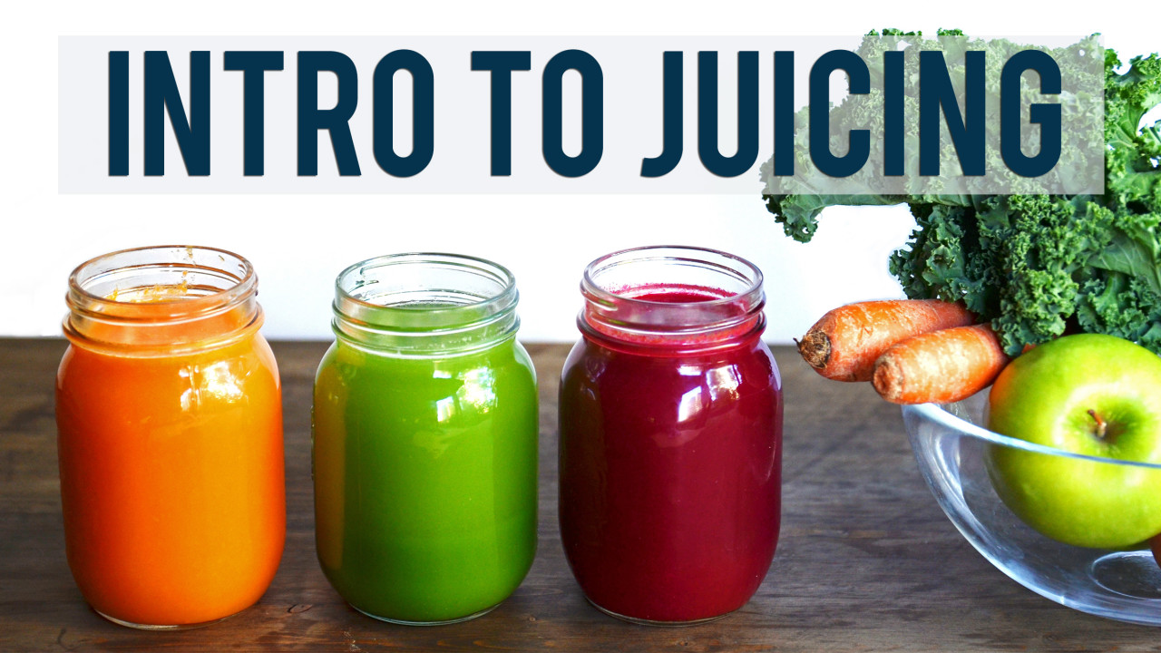 INTRO TO JUICING: Juicing Benefits and Tips