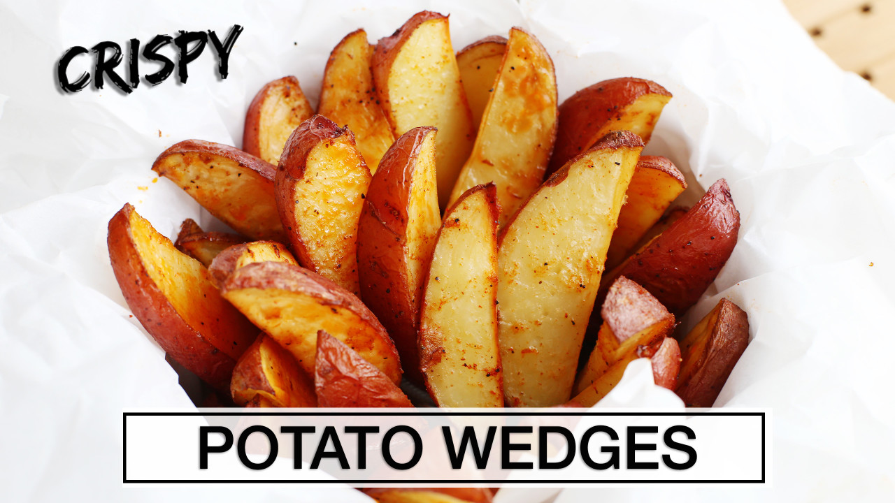 How to Make Perfect Potato Wedges